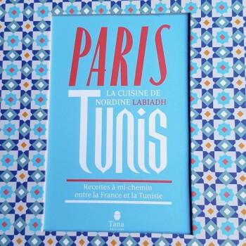 Librairie Gourmande : Paris-Tunis, le livre de Nordine Labiadh
